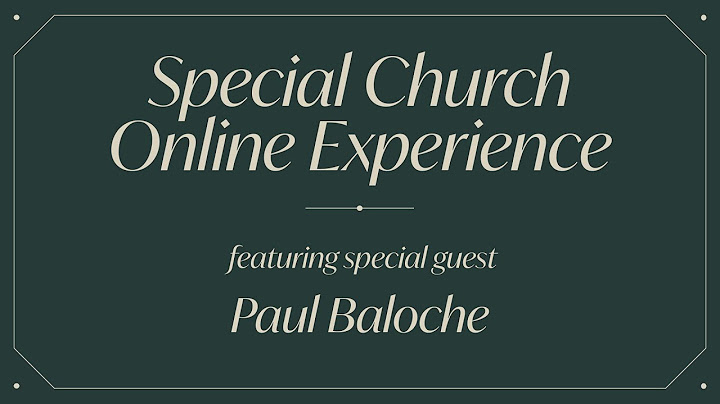 Special Church Online Experience featuring Paul Baloche
